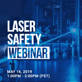 Image promoting Laser Safety Webinar May 16 th at 1pm PST