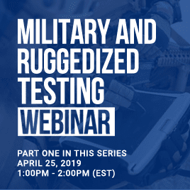 Military and Ruggedization Testing Webinar Thumbnail